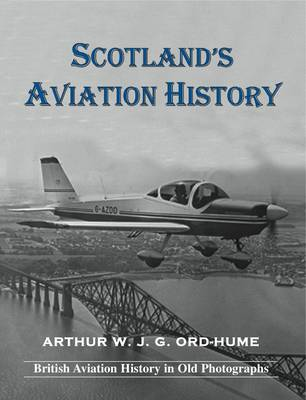 Scotland's Aviation History (Paperback)