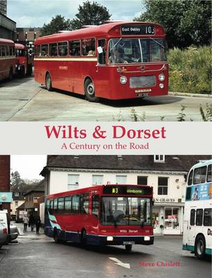Wilts & Dorset - A Century on the Road (Paperback)