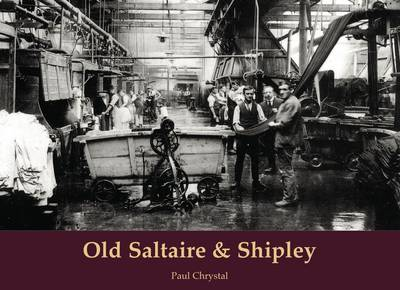 Old Saltaire & Shipley (Paperback)