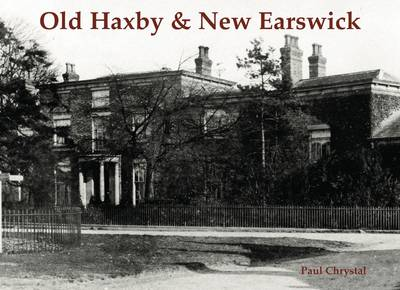 Old Haxby & New Earswick (Paperback)