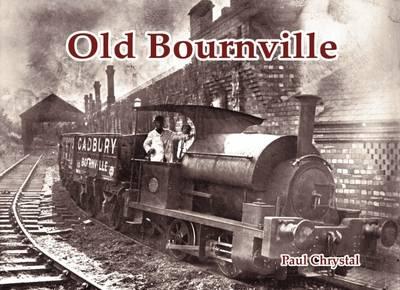 Old Bournville (Paperback)