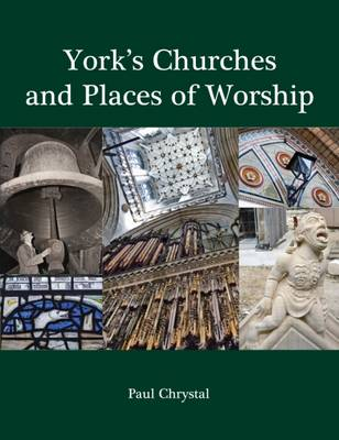 York's Churches and Places of Worship (Paperback)