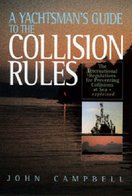 A Yachtsman's Guide to Collision Rules (Hardback)