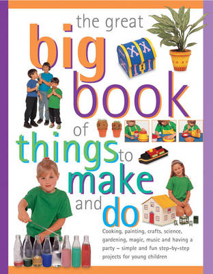 Great Big Book of Things to Make and Do (Paperback)