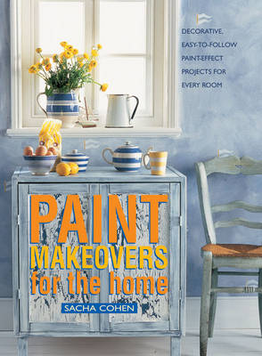 Paint Makeovers for the Home (Paperback)