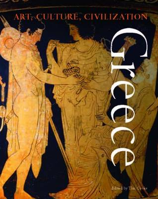 Greece - Art, Culture, Civilisation (Hardback)