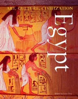 Egypt - Art, Culture, Civilisation (Hardback)