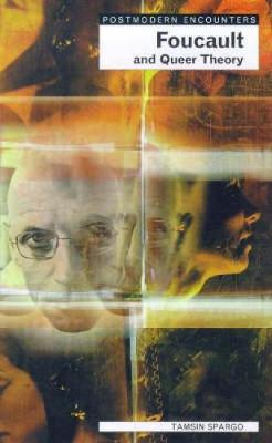 Foucault and Queer Theory - Postmodern Encounters (Paperback)
