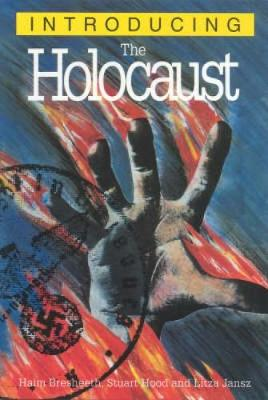 Introducing the Holocaust: A Graphic Guide - Introducing... (Paperback)