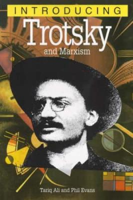 Introducing Trotsky and Marxism - Introducing... (Paperback)