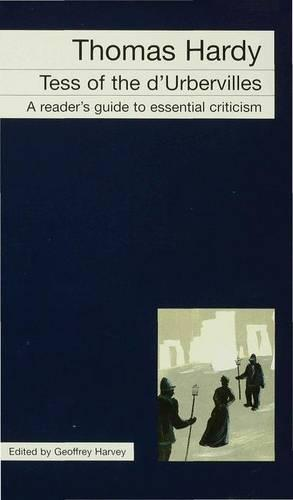Thomas Hardy - Tess of the d'Urbervilles - Readers' Guides to Essential Criticism (Paperback)