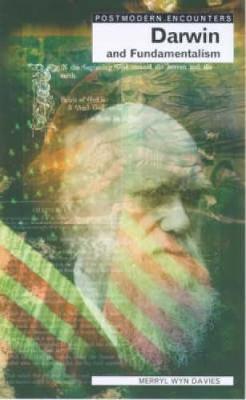 Darwin and Fundamentalism - Postmodern Encounters (Paperback)