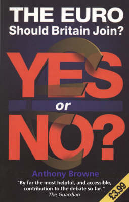 The Euro, The: Yes or No? (Paperback)