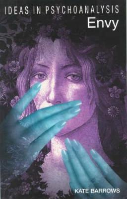 Envy - Ideas in Psychoanalysis (Paperback)