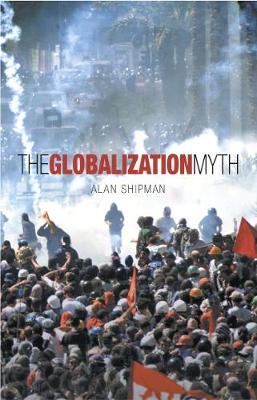 The Globalisation Myth (Paperback)