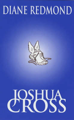 Joshua Cross & the Legends (Hardback)