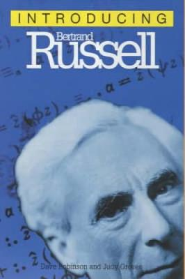 Introducing Bertrand Russell: A Graphic Guide - Introducing... (Paperback)
