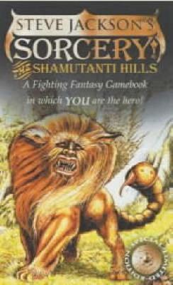 Sorcery!: Shamutanti Hills (Book 1) - Fighting Fantasy No.9 (Paperback)