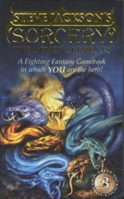 Sorcery!: Seven Serpents (Book 3) - Fighting Fantasy (Paperback)