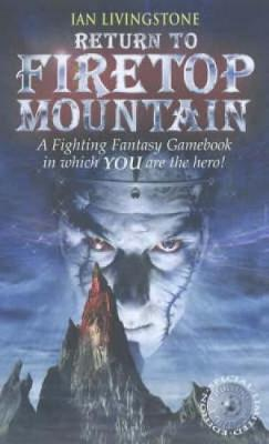 Return to Firetop Mountain - Fighting Fantasy S. 16 (Paperback)