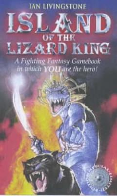 Island of the Lizard King - Fighting Fantasy S. No. 17 (Paperback)