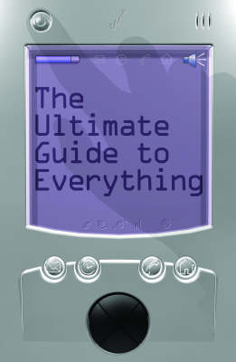 The Ultimate Guide to Everything (Paperback)