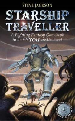 Starship Traveller - Fighting Fantasy 22 (Paperback)