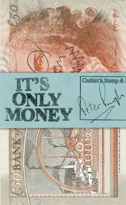 It's Only Money (Paperback)