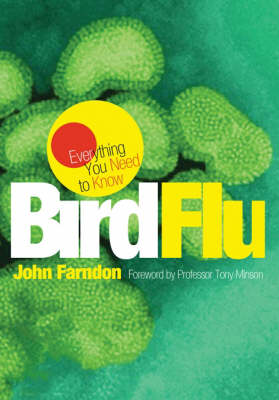 Everything You Need to Know: Bird Flu (Paperback)