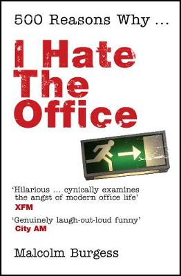 500 Reasons Why...: I Hate the Office (Paperback)