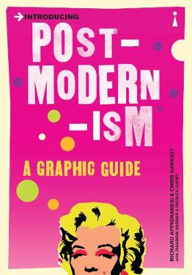 Introducing Postmodernism: A Graphic Guide - Introducing... (Paperback)