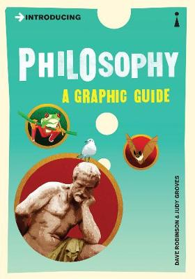 Introducing Philosophy: A Graphic Guide - Introducing... (Paperback)