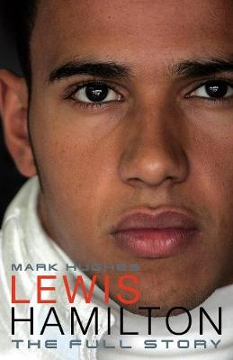 Lewis Hamilton: The Full Story (Hardback)