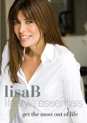 Lisa B: Lifestyle Essentials (Paperback)