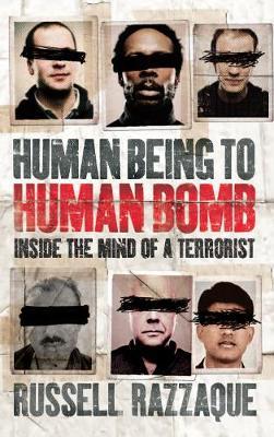 Human Being to Human Bomb: The Conveyor Belt of Terror (Hardback)