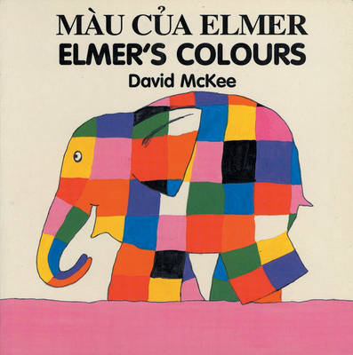 Elmer's Colours (vietnamese-english) (Board book)