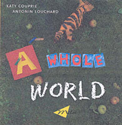A Whole World (Hardback)