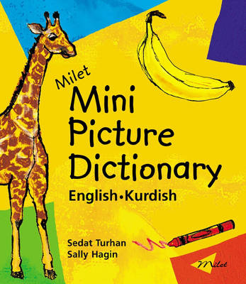 Milet Mini Picture Dictionary (Kurdish-English): English-Kurdish (Paperback)