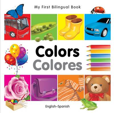 My First Bilingual Book - Colours - English-turkish (Board book)