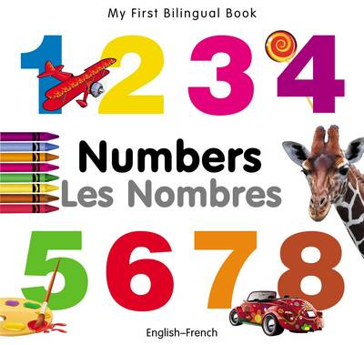 My First Bilingual Book - Numbers - English-german (Board book)