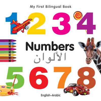 My First Bilingual Book - Numbers - English-japanese (Board book)