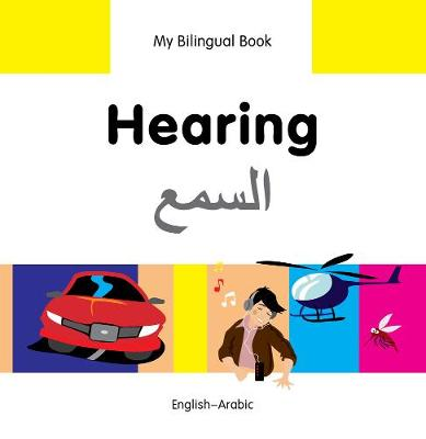 My Bilingual Book - Hearing - Farsi-english (Hardback)