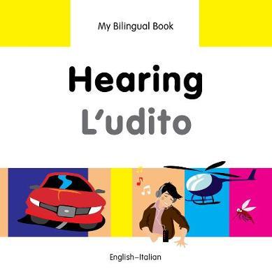 My Bilingual Book - Hearing - Farsi-english (Hardback)