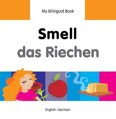 My Bilingual Book - Smell - Farsi-english (Hardback)