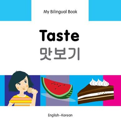 My Bilingual Book - Taste - Somali-english (Hardback)