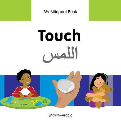 My Bilingual Book - Touch - Vietnamese-english (Hardback)