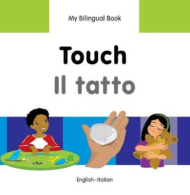 My Bilingual Book - Touch - Vietnamese-english (Hardback)