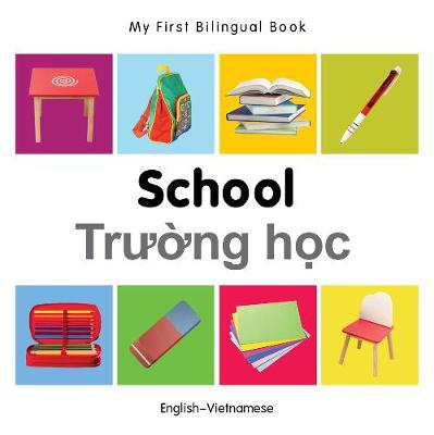 My First Bilingual Book - School - English-urdu - My First Bilingual Book (Board book)