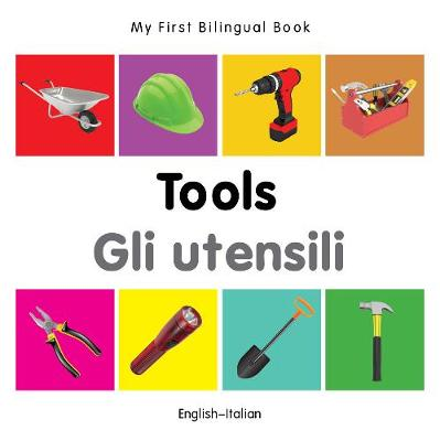 My First Bilingual Book - Tools - English-vietnamese - My First Bilingual Book (Board book)