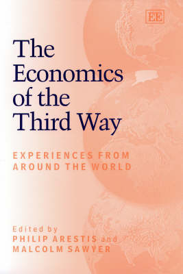 The Economics of the Third Way: Experiences from Around the World (Hardback)